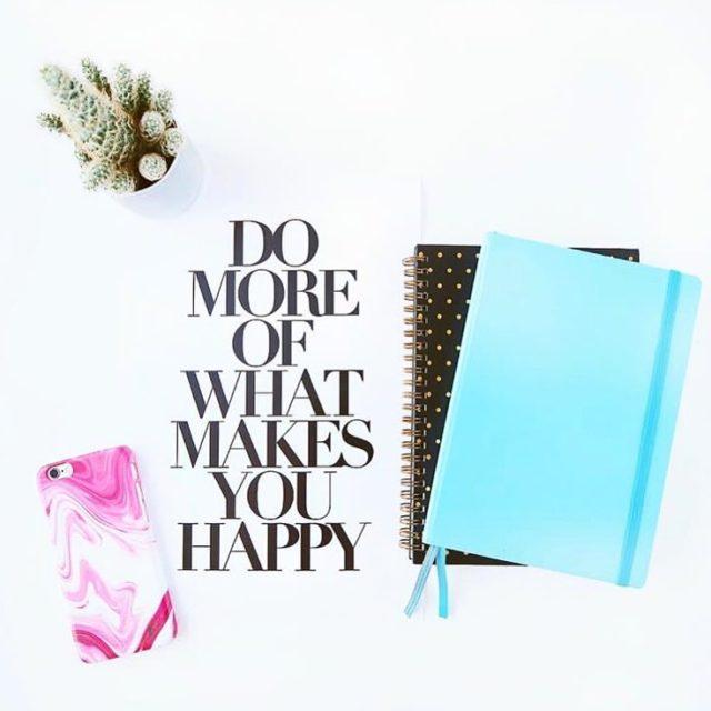 Do more of what makes you happy Foto von butfirstcreatehellip